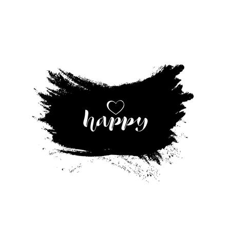 Happy. White lettering on black grunge background, text phrase. Vector illustration Ilustração