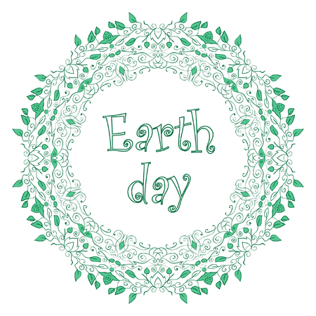 Earth Day - vector greeting card with text and frame of green leaves and branches on a white background. Ilustração