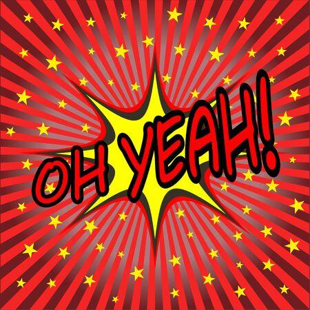 oh yeah comic speech bubble Vector