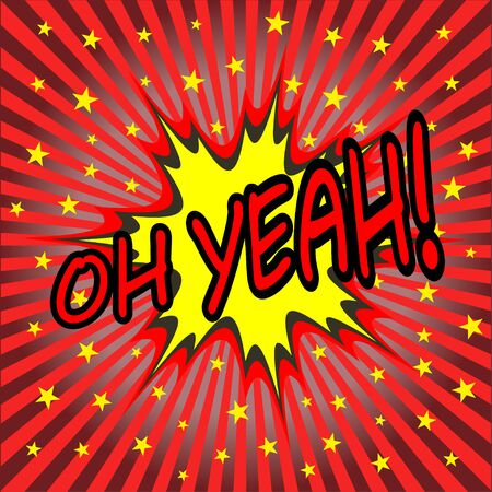 yeah: oh yeah comic speech bubble Illustration