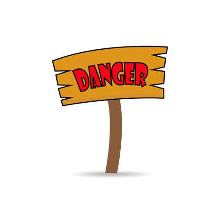 danger sign: Danger sign made of wood