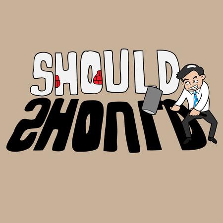 hesitation: Businessman holds hammer to destroy should word