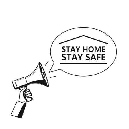 Stay home stay safe - background, template. Icon megaphone on white background.