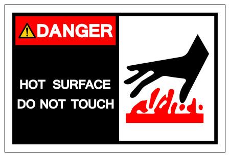 Peligro de superficie caliente No toque el símbolo de signo, ilustración vectorial, aislado en etiqueta de fondo blanco. EPS10