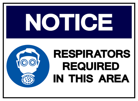 Notice Respirators Required In This Area Symbol Sign,Vector Illustration, Isolate white background Label .EPS10 Illustration