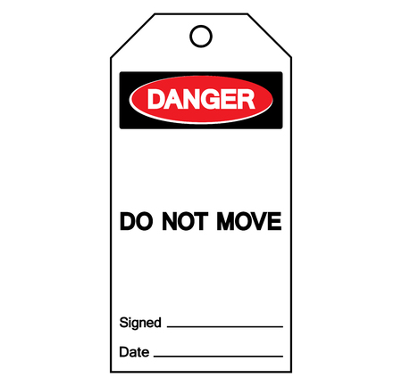 Danger Do Not Move  Tag Symbol Sign,Vector Illustration, Isolate On White Background Label. EPS10