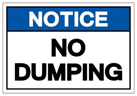 Notice No Dumping Symbol Sign, Vector Illustration, Isolate On White Background Label .EPS10 Illustration