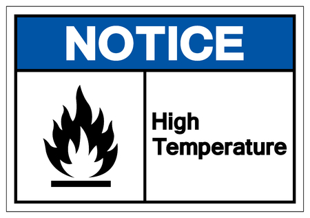 Notice High Temperature Symbol Sign, Vector Illustration, Isolate On White Background Label .EPS10 Illustration