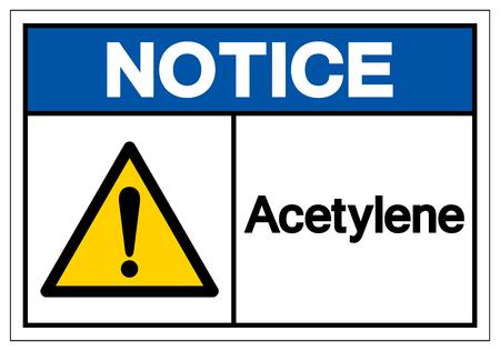 Notice acetylene Symbol Sign, Vector Illustration, Isolate On White Background Label .EPS10