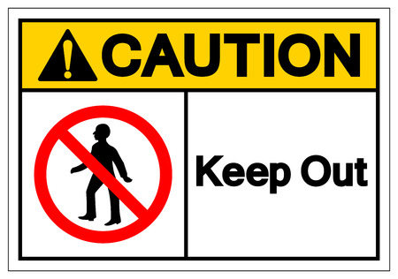 Caution Keep Out Symbol Sign, Vector Illustration, Isolate On White Background Label. EPS10