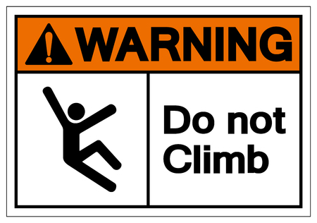 Warning Do Not Climb Symbol Sign, Vector Illustration, Isolate On White Background Label .EPS10