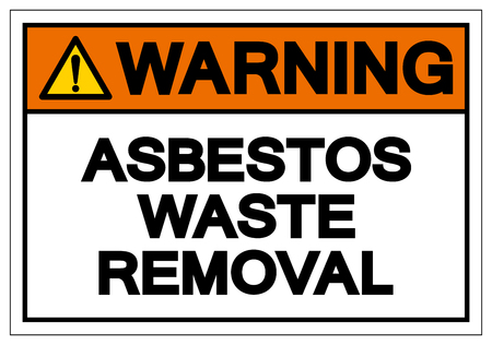 Warning Asbestors Waste Removal Symbol Sign, Vector Illustration, Isolate On White Background Label. EPS10