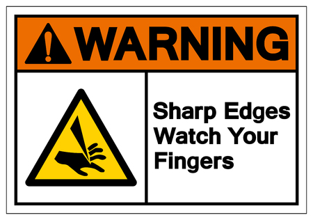 Warning Sharp Edges Watch Your Fingers Symbol Sign,Vector Illustration, Isolated On White Background Label. EPS10