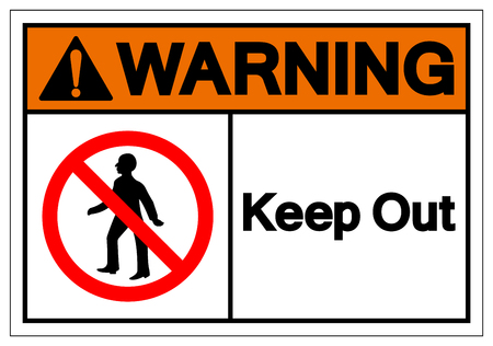 Warning Keep Out Symbol Sign ,Vector Illustration, Isolate On White Background Label .EPS10