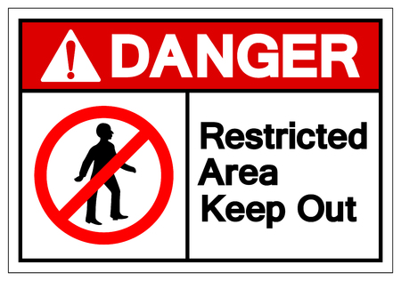 Danger Restricted Area Keep Out Symbol Sign, Vector Illustration, Isolate On White Background Label. EPS10 Illustration