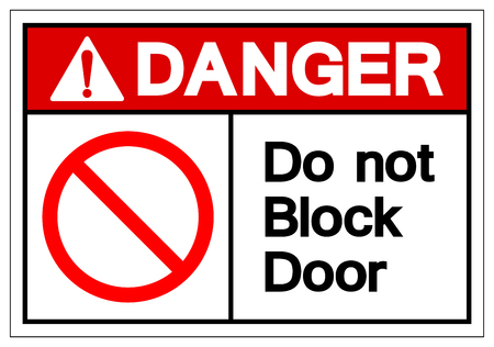 Danger Do Not Block Door Symbol Sign, Vector Illustration, Isolate On White Background Label. EPS10