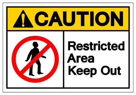 Caution Restricted Area Keep Out Symbol Sign, Vector Illustration, Isolate On White Background Label. EPS10 Illustration