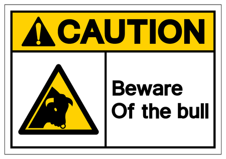 Caution Beware Of Bull Symbol Sign, Vector Illustration, Isolate On White Background Label. EPS10 Vetores