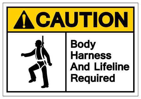 Caution Body Harness and Lifeline required Symbol Sign, Vector Illustration, Isolate On White Background Label. EPS10