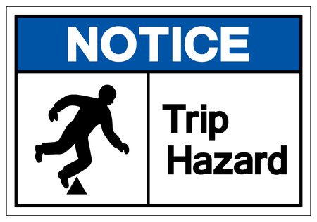 Notice Trip Hazard Symbol Sign, Vector Illustration, Isolate On White Background Label. EPS10