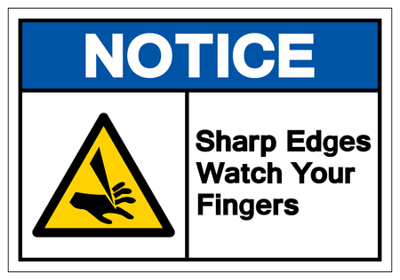 Notice Sharp Edges Watch Your Fingers Symbol Sign, Vector Illustration, Isolate On White Background Label. EPS10