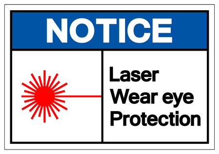 Notice Laser Wear Eye Protection Symbol Sign, Vector Illustration, Isolate On White Background Label. EPS10