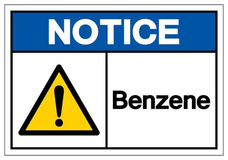 Notice Benzene Symbol Sign, Vector Illustration, Isolate On White Background Label .EPS10