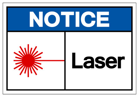 Notice Laser Symbol Sign ,Vector Illustration, Isolate On White Background Label. EPS10