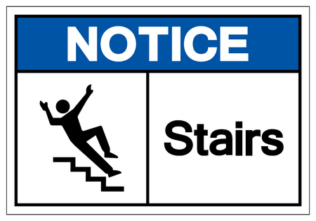 Notice Stairs Symbol Sign, Vector Illustration, Isolate On White Background Label. EPS10