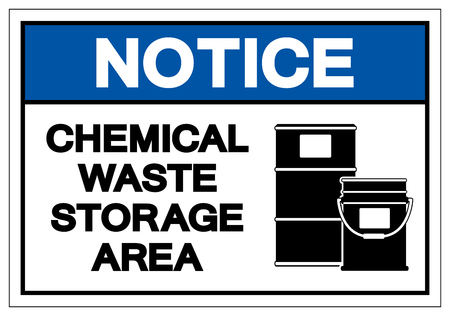 Notice Chemical Waste Storage Area Symbol Sign ,Vector Illustration, Isolate On White Background Label. EPS10 Vettoriali