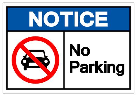 Avviso Nessun segno di simbolo di parcheggio, illustrazione vettoriale, isolato su sfondo bianco etichetta. EPS10 Vettoriali