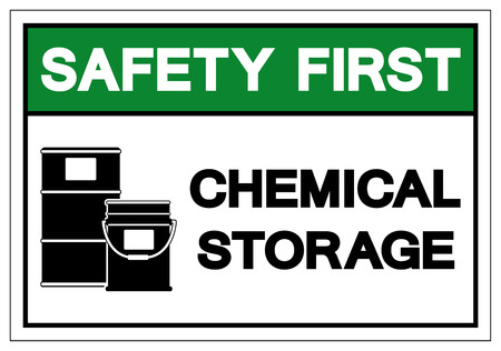 Safety First Chemical Storage Symbol Sign, Vector Illustration, Isolate On White Background Label .EPS10