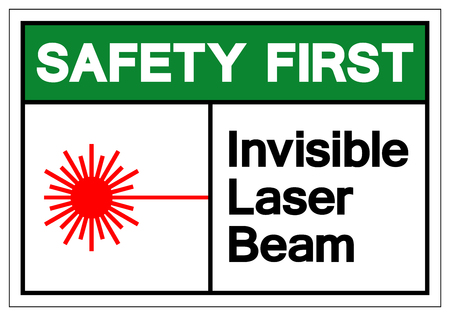 Safety First Invisible Laser Beam Symbol Sign, Vector Illustration, Isolate On White Background Label .EPS10