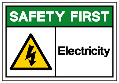 Safety First Electricity Symbol Sign ,Vector Illustration, Isolate On White Background Label. EPS10