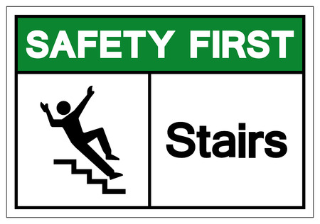 Safety First Stairs Symbol Sign, Vector Illustration, Isolate On White Background Label. EPS10