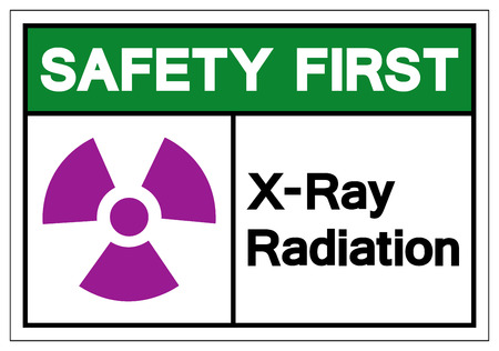 Safety First X-Ray Radiation Symbol Sign, Vector Illustration, Isolate On White Background Label. EPS10 Illustration