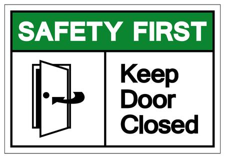 Sicurezza prima tenere la porta chiusa simbolo segno, illustrazione vettoriale, isolare su sfondo bianco etichetta. EPS10
