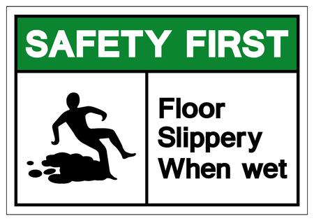 Safety First Floor Slippery When Wet Symbol Sign, Vector Illustration, Isolate On White Background Label. EPS10 Stok Fotoğraf - 123863715