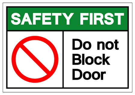Safety First Do Not Block Door Symbol Sign, Vector Illustration, Isolate On White Background Label. EPS10 向量圖像