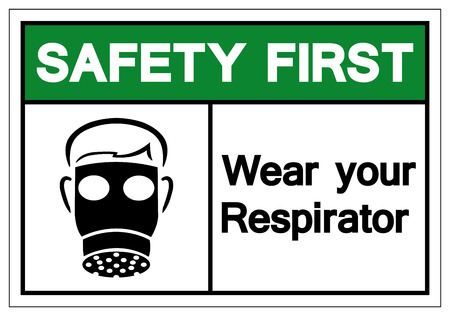 Safety First Wear Your Respirator Symbol Sign, Vector Illustration, Isolate On White Background Label. EPS10 Illustration