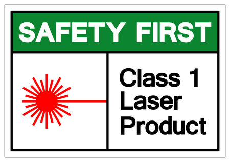 Safety First Class 1 Laser Product Symbol Sign, Vector Illustration, Isolate On White Background Label. EPS10 Illustration