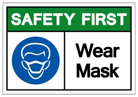 Sicherheit zuerst tragen Maske Symbol Zeichen, Vektor-Illustration, isolieren auf weißem Hintergrund-Etikett .EPS10