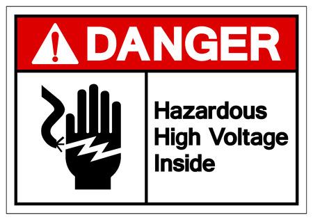Danger Hazardous High Voltage Inside Symbol Sign, Vector Illustration, Isolate On White Background Label. EPS10 Illustration