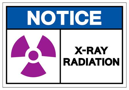 Notice X-Ray Radiation Symbol Sign, Vector Illustration, Isolate On White Background Label. EPS10 Ilustração