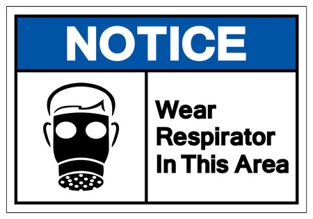 Notice Wear Respirator In This Area Symbol Sign, Vector Illustration, Isolate On White Background Label. EPS10
