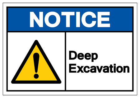Notice Deep Excavation Symbol Sign, Vector Illustration, Isolate On White Background Label. EPS10