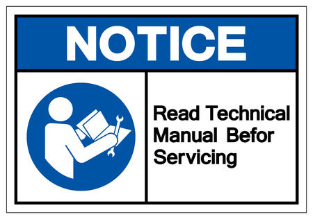 Notice Read Technical Manual Before Servicing Symbol Sign, Vector Illustration, Isolate On White Background Label .EPS10