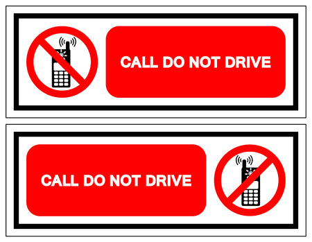 Call Do Not Drive Symbol Sign, Vector Illustration, Isolate On White Background Label. EPS10