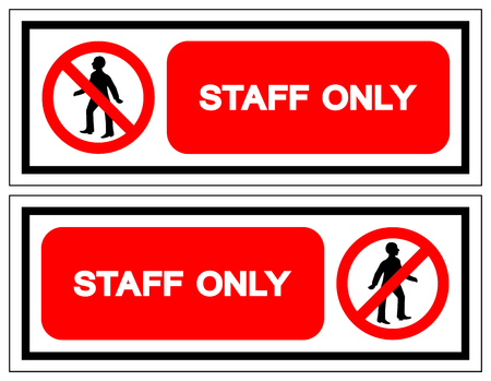 Staff Only Symbol Sign, Vector Illustration, Isolate On White Background Label. EPS10 일러스트