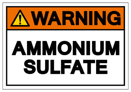Warning Ammonium Sulfate Symbol Sign, Vector Illustration, Isolate On White Background Label. EPS10